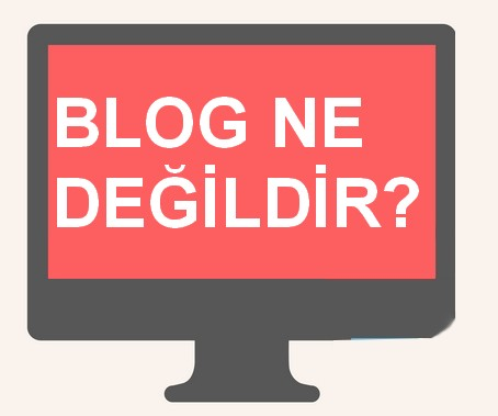 Blog ne değildir