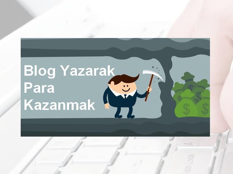 Blog-yazarak-para-kazan