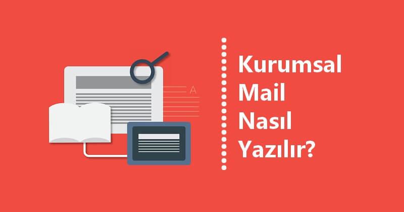 kurumsal mail nasıl yazılır